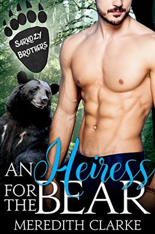 An Heiress For The Bear