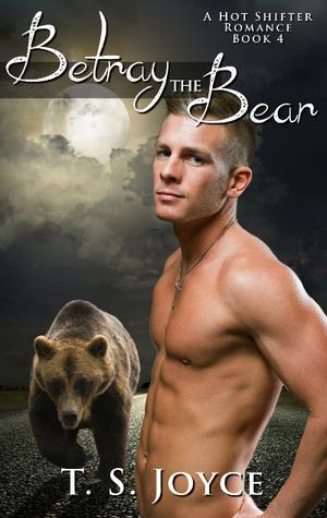 Betray The Bear